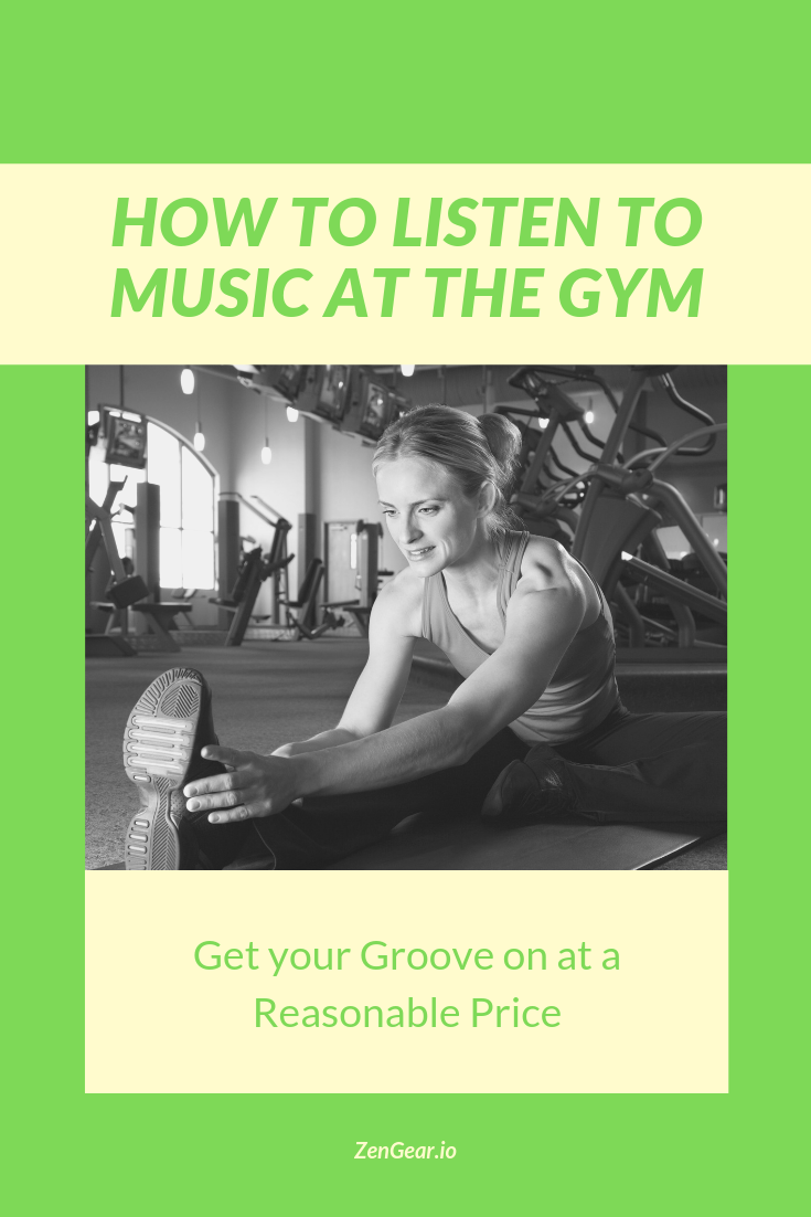 How to Listen to Music at The Gym